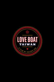 Love Boat: Taiwan 2019