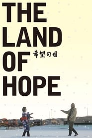 The Land of Hope streaming sur libertyvf