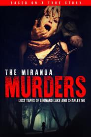 Image The Miranda Murders: Lost Tapes of Leonard Lake and Charles Ng