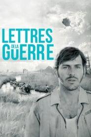 Lettres de la guerre streaming sur libertyvf