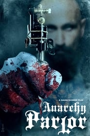 Anarchy Parlor (2015)