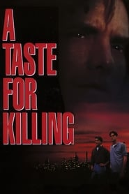 A Taste for Killing streaming sur libertyvf