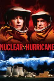 Nuclear Hurricane streaming sur libertyvf