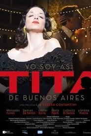 Yo soy así, Tita de Buenos Aires (2017)
