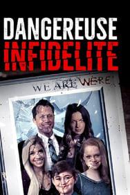 Film Dangereuse infidélité streaming