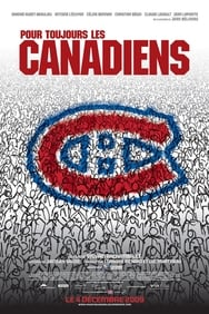 Pour Toujours Les Canadiens streaming complet