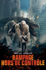 Rampage: Hors de contrôle streaming