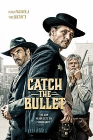 film Catch The Bullet streaming