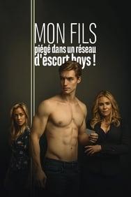 Mon fils, piégé dans un réseau d'escort boys ! streaming