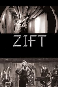 Zift streaming