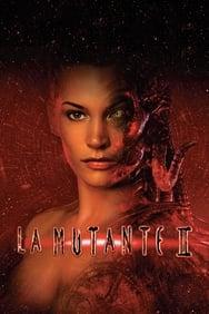 La Mutante 2 streaming