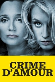 Crime d'amour streaming