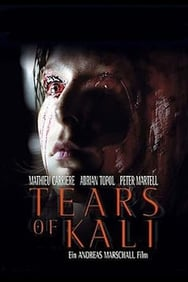 Tears of Kali streaming
