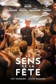 film Le Sens de la fête streaming