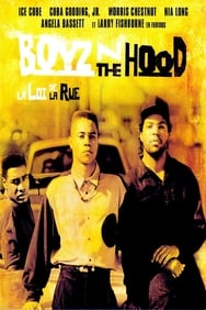 Boyz'n the Hood, la loi de la rue streaming