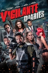 Vigilante Diaries streaming