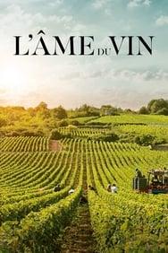 L'Âme du vin streaming