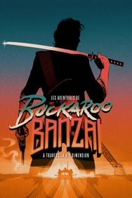 Les Aventures de Buckaroo Banzaï à travers la 8ème dimension streaming