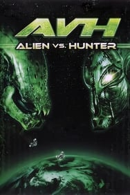 Alien vs Hunter streaming