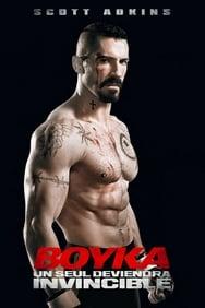 film Boyka : Un seul deviendra invincible streaming