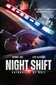 Night Shift: Patrouille de nuit streaming