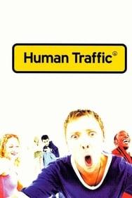 film Human Traffic streaming