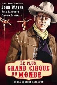 film Le Plus Grand Cirque du monde streaming