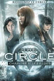 The Circle chapitre 1 : les élues streaming