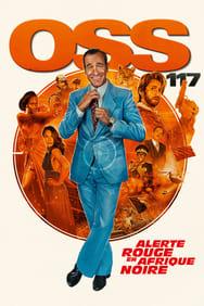 Film OSS 117: Alerte rouge en Afrique noire streaming