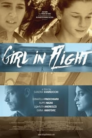 Film La Fuga: Girl in Flight streaming