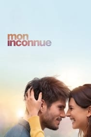 Film Mon Inconnue streaming