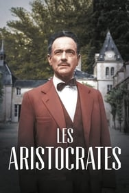 Les Aristocrates streaming