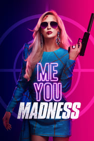 Film Me You Madness streaming