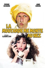 film La Moutarde me monte au nez streaming