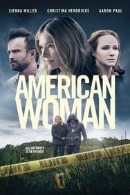 American Woman streaming