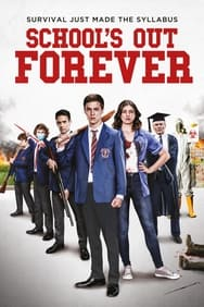 film School's Out Forever streaming