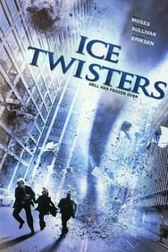 Ice Twisters - Tornades de glace streaming