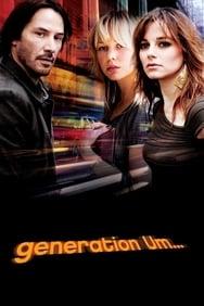 Generation Um... streaming