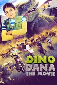 Dino Dana: Le Film streaming