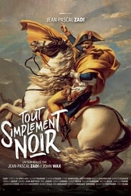 film Tout Simplement Noir streaming