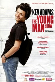 Kev Adams - The Young Man Show streaming