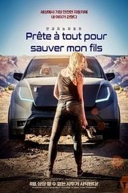 film Prête à Tout Pour Sauver Mon Fils streaming