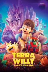 Terra Willy: Planète inconnue streaming complet