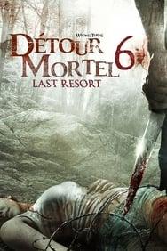 Détour mortel 6 streaming