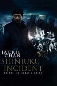 Shinjuku Incident : Guerre de gangs à Tokyo