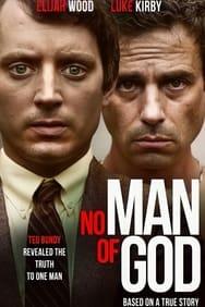 No Man Of God streaming