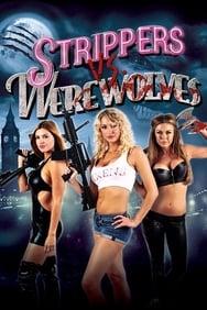 Strippers Vs. Werewolves streaming