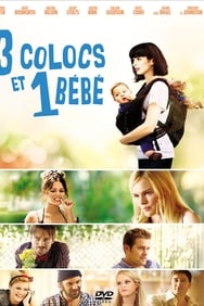 Film 3 colocs et 1 bébé streaming
