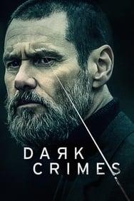 Dark Crimes streaming