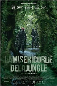Film La Miséricorde de la Jungle streaming